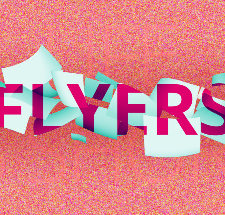 Flyers, life is short
